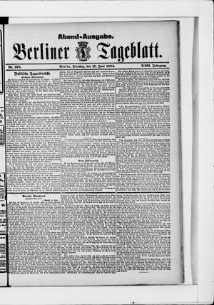 Berliner Tageblatt und Handels-Zeitung on Jun 17, 1884