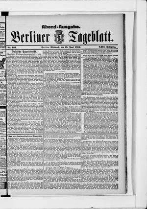 Berliner Tageblatt und Handels-Zeitung vom 25.06.1884