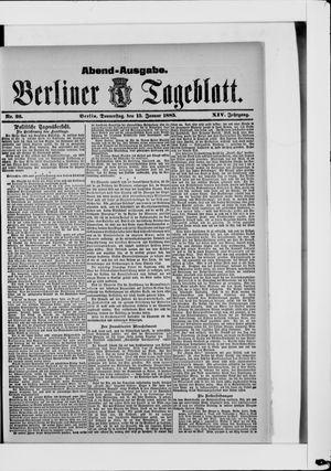 Berliner Tageblatt und Handels-Zeitung vom 15.01.1885
