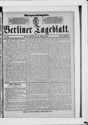 Berliner Tageblatt und Handels-Zeitung vom 15.02.1885