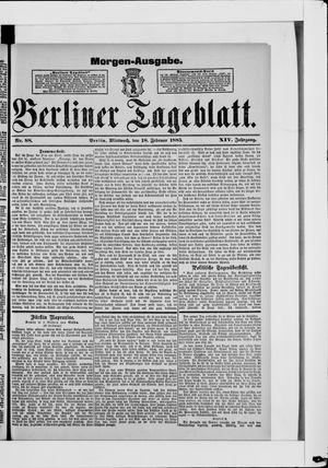 Berliner Tageblatt und Handels-Zeitung vom 18.02.1885