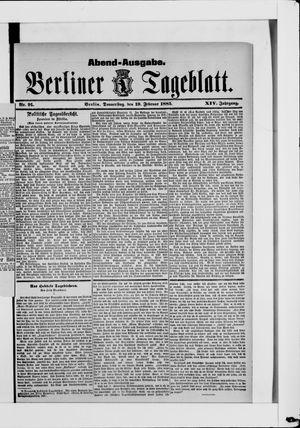 Berliner Tageblatt und Handels-Zeitung vom 19.02.1885