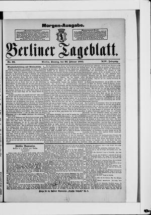 Berliner Tageblatt und Handels-Zeitung vom 22.02.1885
