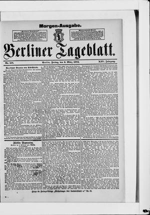 Berliner Tageblatt und Handels-Zeitung on Mar 6, 1885