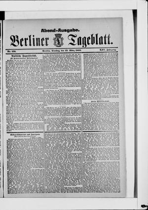 Berliner Tageblatt und Handels-Zeitung vom 17.03.1885