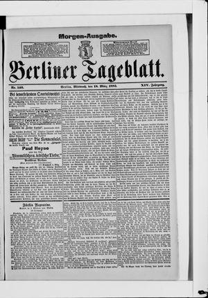 Berliner Tageblatt und Handels-Zeitung vom 18.03.1885