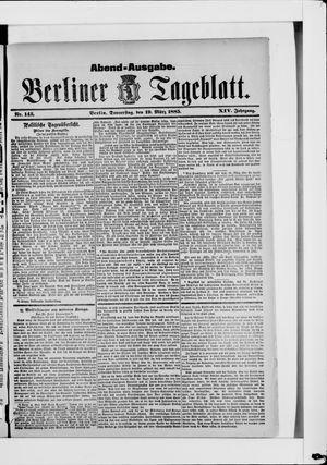 Berliner Tageblatt und Handels-Zeitung vom 19.03.1885