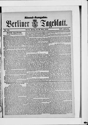 Berliner Tageblatt und Handels-Zeitung vom 20.03.1885