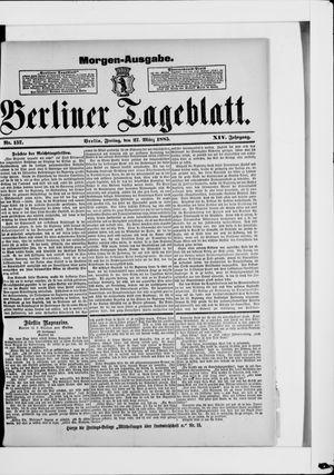 Berliner Tageblatt und Handels-Zeitung vom 27.03.1885