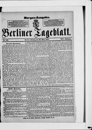 Berliner Tageblatt und Handels-Zeitung vom 29.03.1885