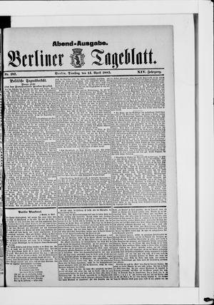 Berliner Tageblatt und Handels-Zeitung on Apr 14, 1885