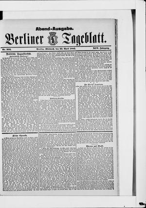 Berliner Tageblatt und Handels-Zeitung vom 22.04.1885