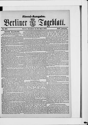 Berliner Tageblatt und Handels-Zeitung on Apr 25, 1885