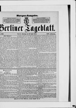 Berliner Tageblatt und Handels-Zeitung vom 12.07.1885