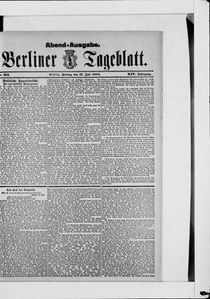 Berliner Tageblatt und Handels-Zeitung on Jul 17, 1885