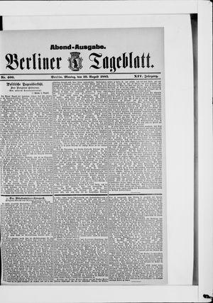 Berliner Tageblatt und Handels-Zeitung vom 10.08.1885
