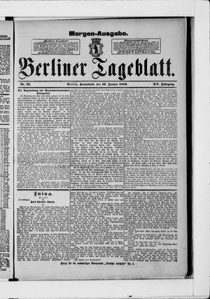 Berliner Tageblatt und Handels-Zeitung vom 16.01.1886