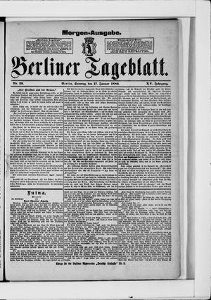 Berliner Tageblatt und Handels-Zeitung vom 17.01.1886