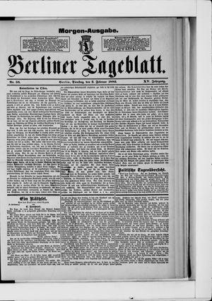 Berliner Tageblatt und Handels-Zeitung on Feb 2, 1886