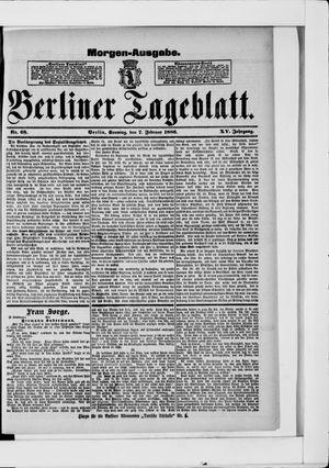 Berliner Tageblatt und Handels-Zeitung vom 07.02.1886