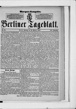 Berliner Tageblatt und Handels-Zeitung vom 14.02.1886