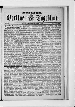 Berliner Tageblatt und Handels-Zeitung vom 16.02.1886