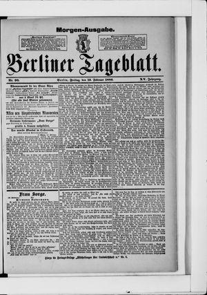 Berliner Tageblatt und Handels-Zeitung on Feb 19, 1886