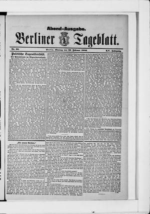 Berliner Tageblatt und Handels-Zeitung vom 21.02.1886