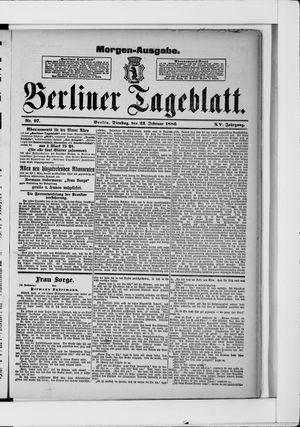 Berliner Tageblatt und Handels-Zeitung vom 23.02.1886