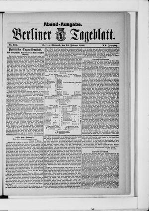Berliner Tageblatt und Handels-Zeitung vom 24.02.1886