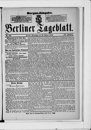 Berliner Tageblatt und Handels-Zeitung vom 25.02.1886