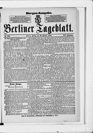 Berliner Tageblatt und Handels-Zeitung on Feb 26, 1886