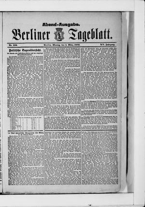 Berliner Tageblatt und Handels-Zeitung vom 01.03.1886