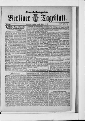 Berliner Tageblatt und Handels-Zeitung vom 02.03.1886