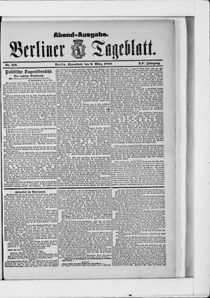 Berliner Tageblatt und Handels-Zeitung on Mar 6, 1886