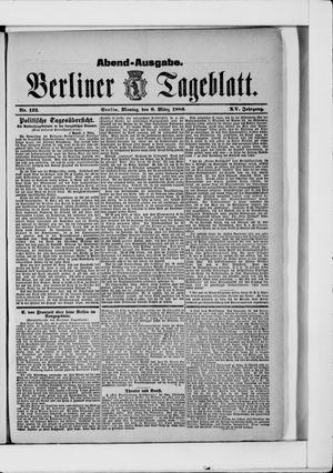 Berliner Tageblatt und Handels-Zeitung vom 08.03.1886