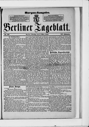 Berliner Tageblatt und Handels-Zeitung vom 09.03.1886