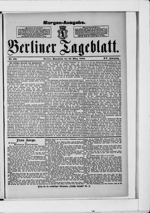Berliner Tageblatt und Handels-Zeitung vom 13.03.1886