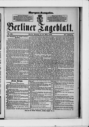 Berliner Tageblatt und Handels-Zeitung vom 14.03.1886