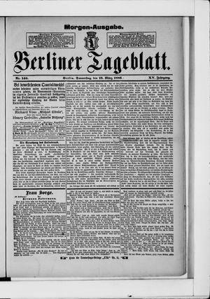 Berliner Tageblatt und Handels-Zeitung vom 18.03.1886