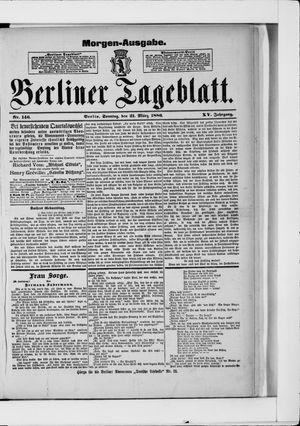 Berliner Tageblatt und Handels-Zeitung vom 21.03.1886