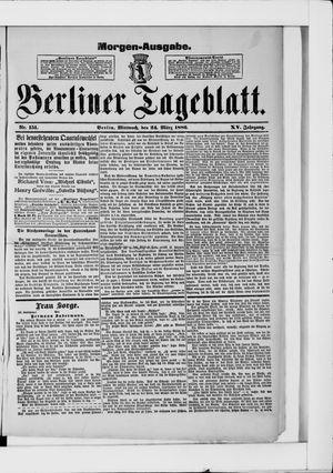Berliner Tageblatt und Handels-Zeitung vom 24.03.1886