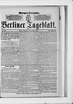 Berliner Tageblatt und Handels-Zeitung on Mar 28, 1886