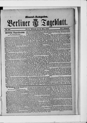 Berliner Tageblatt und Handels-Zeitung vom 31.03.1886