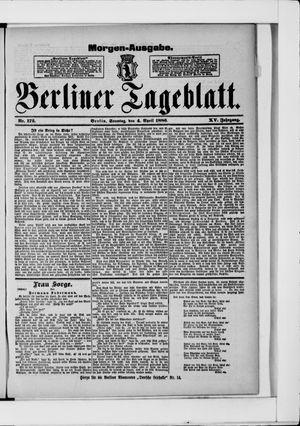 Berliner Tageblatt und Handels-Zeitung vom 04.04.1886