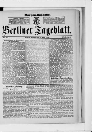 Berliner Tageblatt und Handels-Zeitung vom 07.04.1886