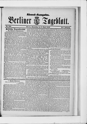 Berliner Tageblatt und Handels-Zeitung vom 08.04.1886