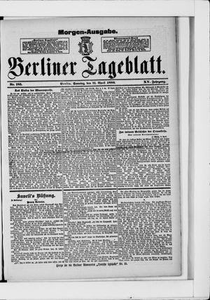Berliner Tageblatt und Handels-Zeitung vom 11.04.1886