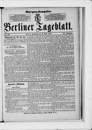 Berliner Tageblatt und Handels-Zeitung vom 17.04.1886