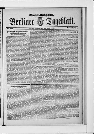 Berliner Tageblatt und Handels-Zeitung vom 20.04.1886